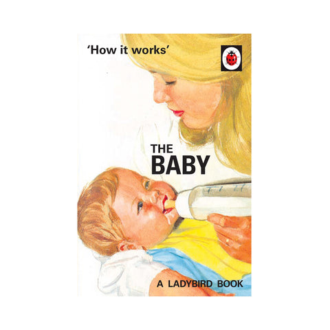 Ladybird How it Works: The Baby
