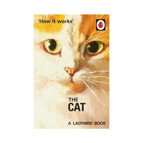 Ladybird How it Works: The Cat