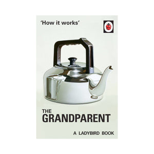 Ladybird How it Works: The Grandparent