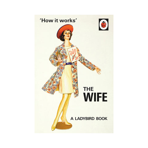 Ladybird How it Works: The Wife
