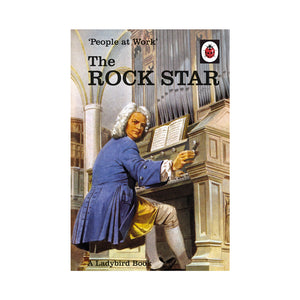 The Ladybird Book Of People at Work: The Rock Star