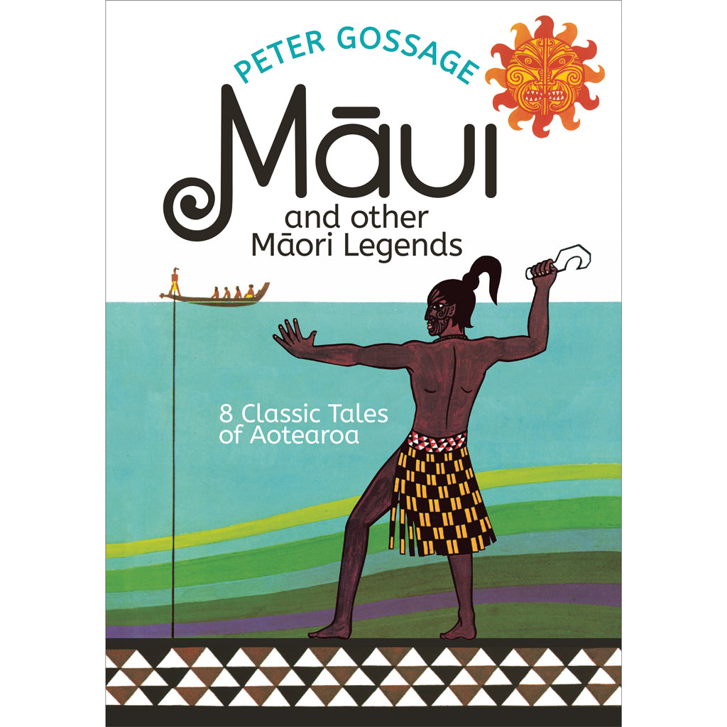 Maui and Other Māori Legends by Peter Gossage