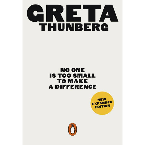 No One Is Too Small by Greta Thunberg