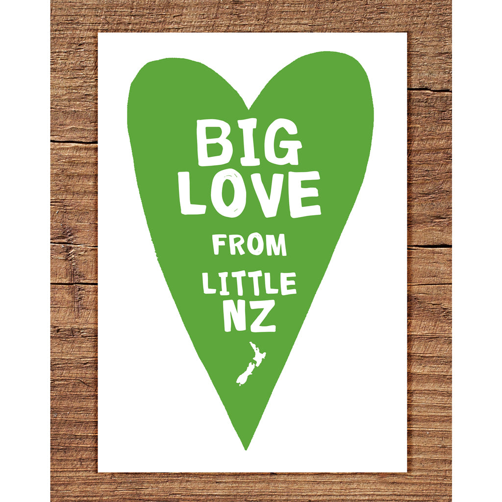 Big Love From Little NZ - Greeting Card