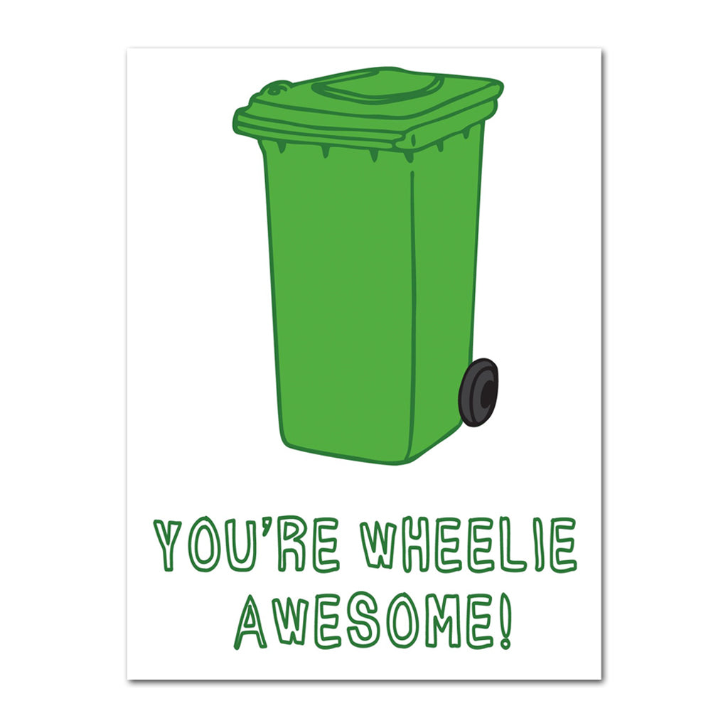 You're Wheelie Awesome - Greeting Card