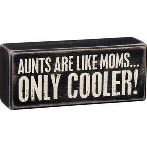 Aunts are like