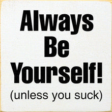 Always be Yourself 7