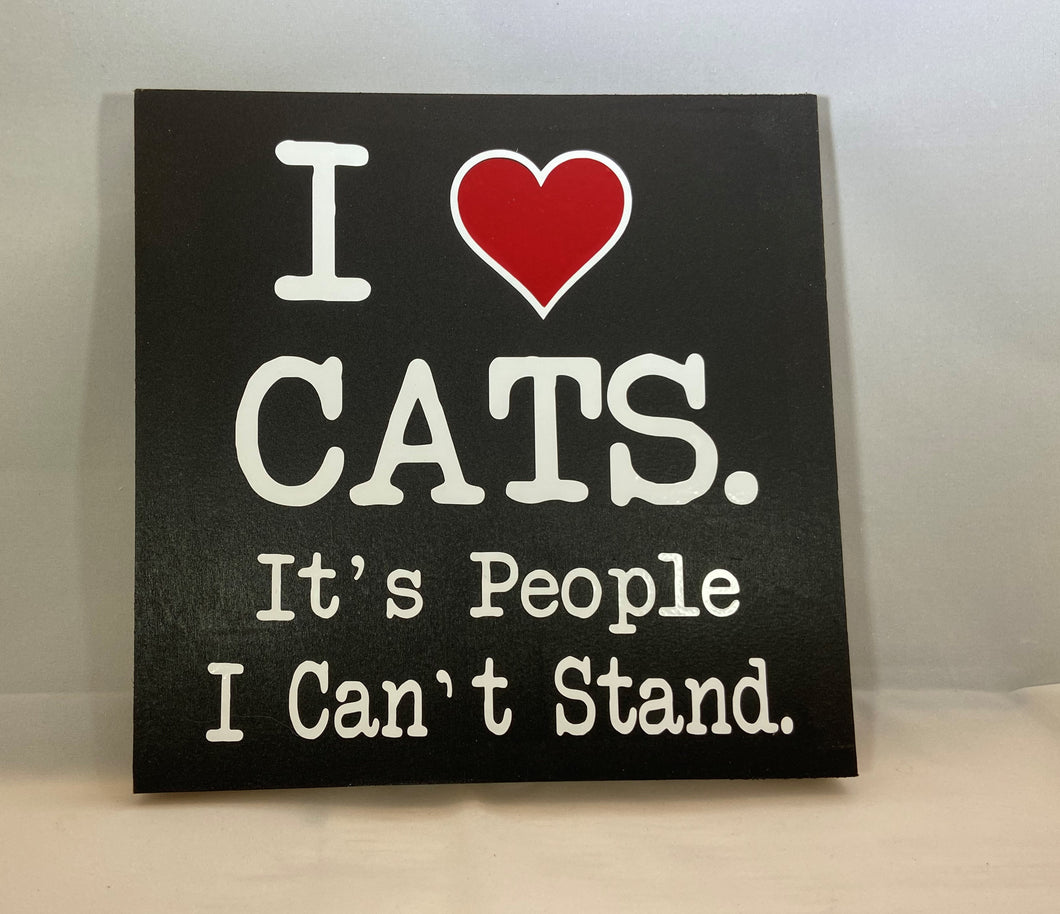 I Love Cats It's People I Can't Stand 7