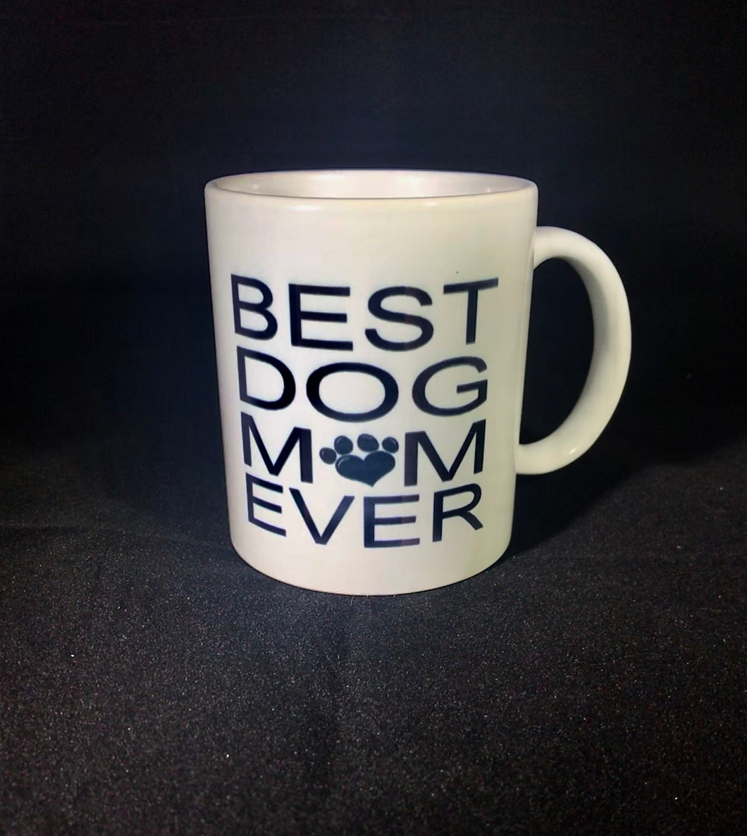 MUGS Best Dog Mom Ever