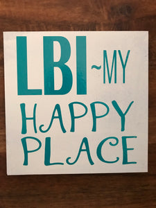 "LBI My Happy Place 7""x7"""