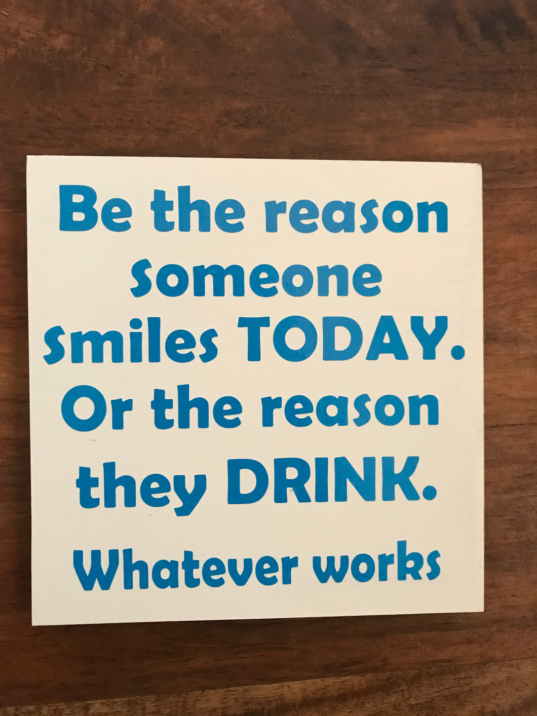 Be the Reason Someone Smiles 7