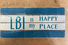 Load image into Gallery viewer, LBI is our happy place