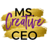 Ms. Creative CEO