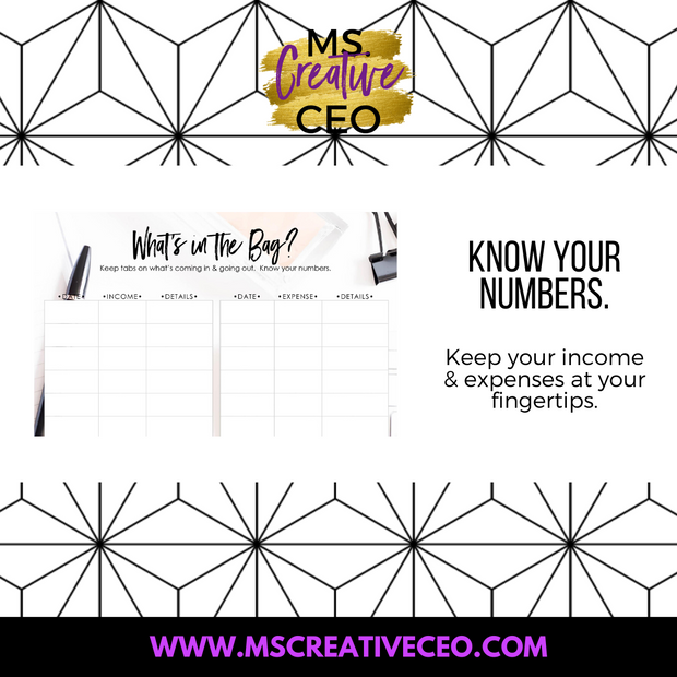 Ms. Creative CEO - What's in the Bag Income and Expense Tracker