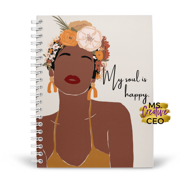 'My soul is happy.' Spiral Bound Lined Notebook
