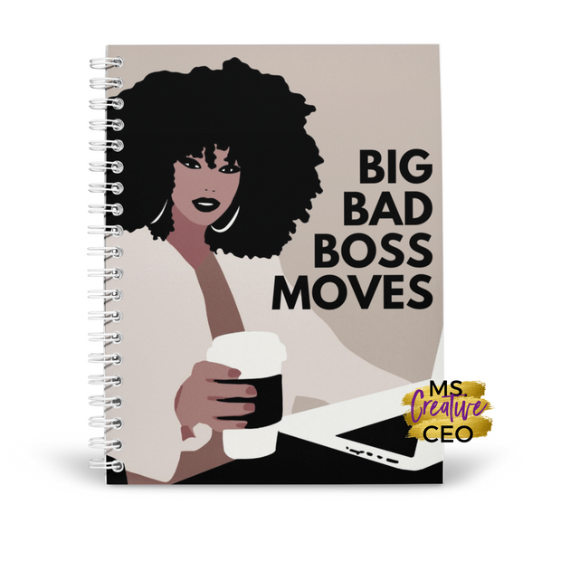 'BIG BAD BOSS MOVES' Spiral Bound Lined Notebook
