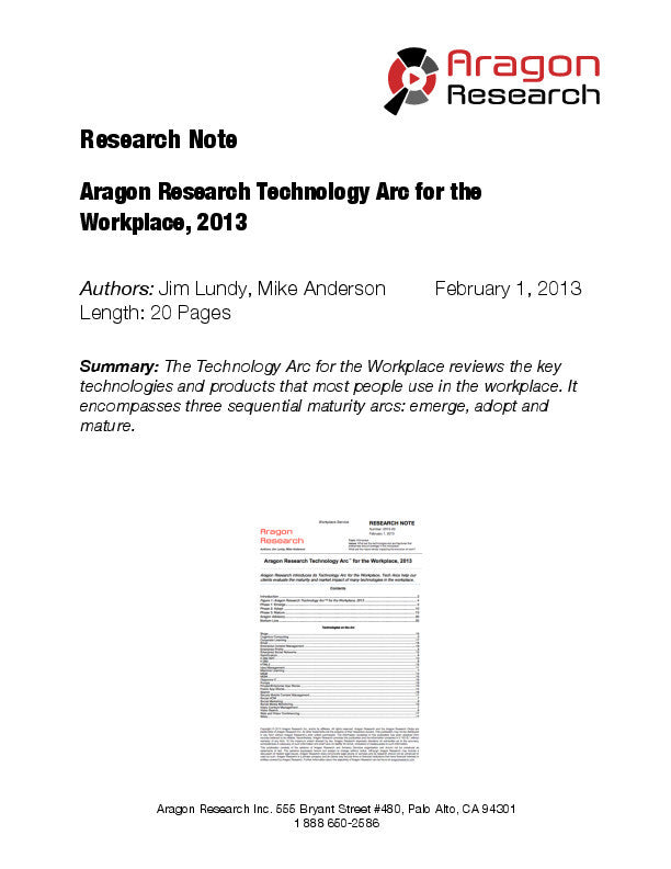 Aragon Research Technology ArcTM for the Workplace, 2013