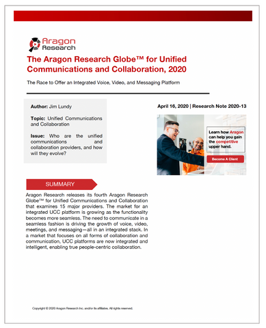 2020-13 The Aragon Research Globe™ for Unified Communications and Collaboration, 2020