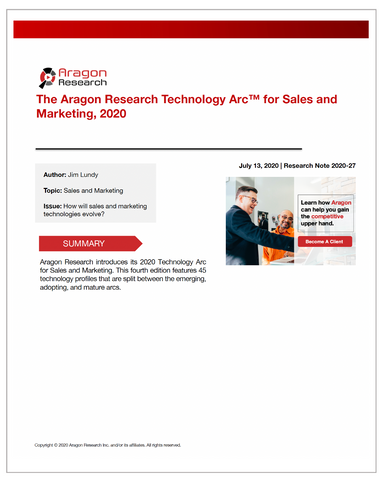2020-27 The Aragon Research Technology Arc™ for Sales and Marketing, 2020