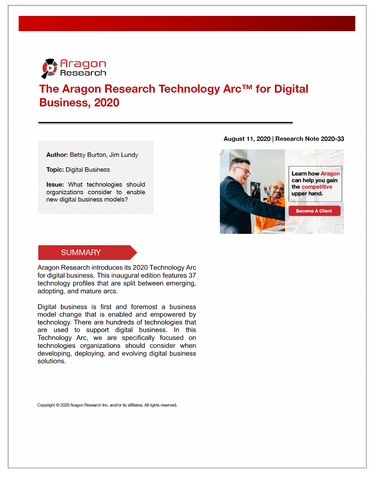 2020-33 The Aragon Research Technology Arc for Digital Business, 2020