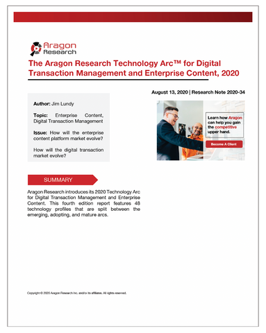 2020-34 The Aragon Research Technology Arc for Digital Transaction Management and Enterprise Content, 2020