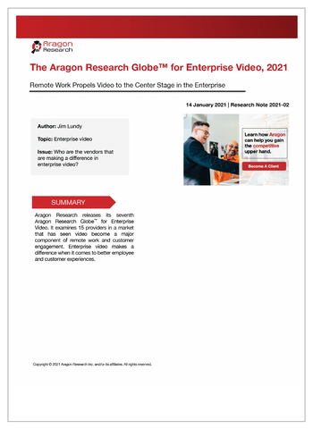 2021-02 The Aragon Research Globe for Enterprise Video, 2021