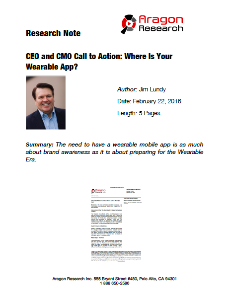 2016-5 CEO and CMO Call to Action: Where Is Your Wearable App?