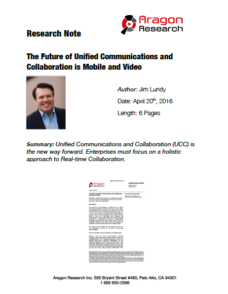 2016-9 The Future of Unified Communications and Collaboration is Mobile and Video