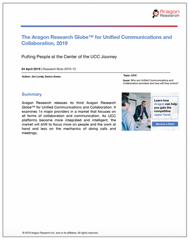 2019-15 Aragon Research Globe™ for Unified Communications and Collaboration, 2019