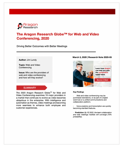 The Aragon Research Globe™ for Web and Video Conferencing, 2020