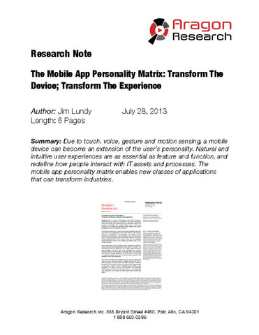 The Mobile App Personality Matrix: Transform the Device; Transform the Experience