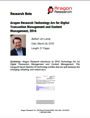 Aragon Research Technology Arc™ for Digital Transaction Management and Content Management, 2016