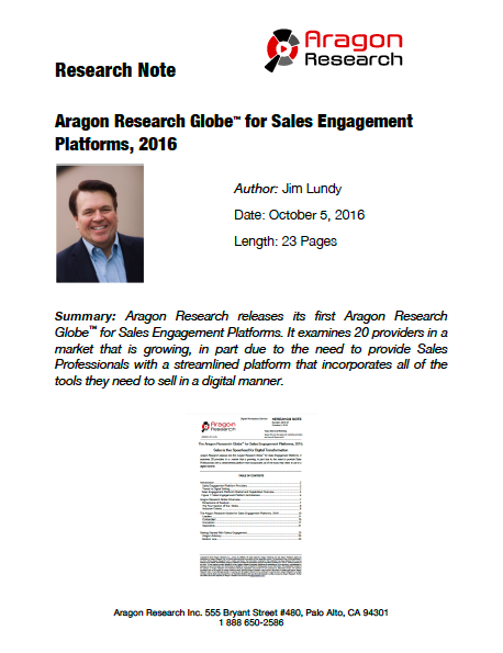 2016-37 The Aragon Research Globe for Sales Engagement Platforms, 2016