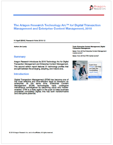 The Aragon Research Technology Arc™ for Digital Transaction Management and Enterprise Content Management, 2018