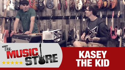 The Music Store: Kasey the Kid