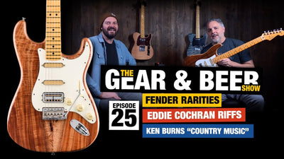 Gear & Beer Show - [EP25] Fender Rarities, Head Injuries, and Country Music