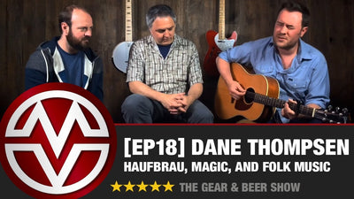 Gear & Beer Show - [EP18] Dane Thompsen