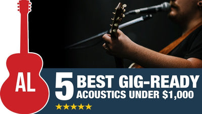 Five Gig-Ready Acoustic Guitars Under $1000