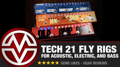 Tech 21 Fly Rigs for Acoustic, Electric, and Bass!
