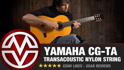 Yamaha CG-TA TransAcoustic Classical Nylon String Review