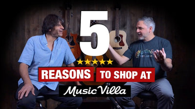 5 Reasons to Shop at Music Villa