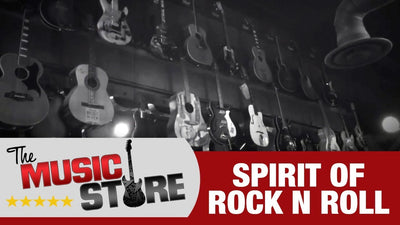 The Music Store: Spirit of Rock n Roll