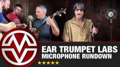 Ear Trumpet Labs Microphone Rundown (Myrtle, Edwina, & Chantelle)