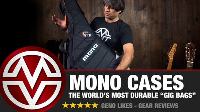 "MONO Cases - The World's Most Durable Gig ""Bags"""