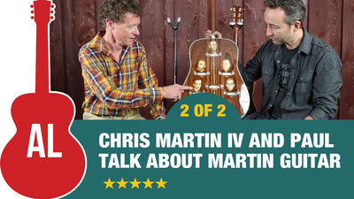 Paul Talks with Chris Martin about Martin Guitars (2 of 2)