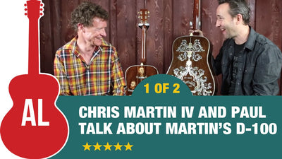 Paul Talks with Chris Martin about Martin's D-100 Deluxe (1 of 2)
