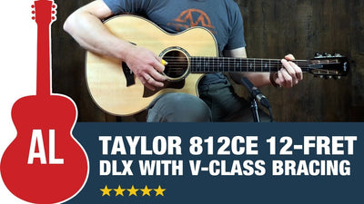 Review of the Taylor 812ce 12 Fret Deluxe Acoustic Guitar with V-Class Bracing