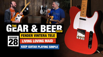 Gear & Beer Show - [EP28] Fender Vintera, Living Loving Maid Riff, Magnatone Panoramic