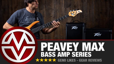 Peavey MAX - Bass Amp Series Rundown