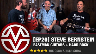 Gear & Beer Show - [EP20] Steve Bernstein of Eastman Guitars